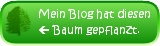 Mein Blog hat eine Buche geplanzt.