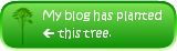 My blog has planted a pine tree.